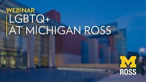 LGBTQ+ at Michigan Ross