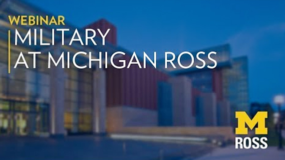 Military at Michigan Ross