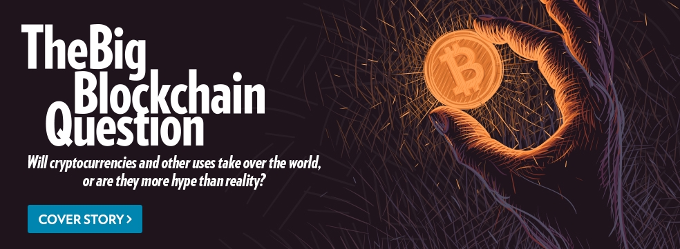 Cover Story: The Big Blockchain Question