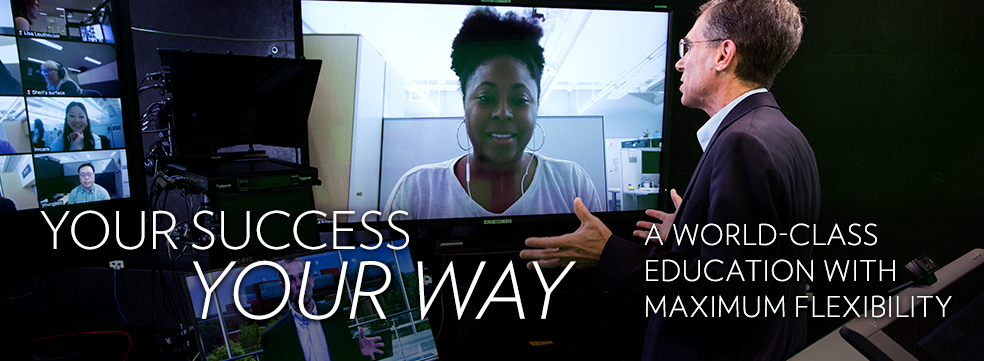 Your Success, Your Way: A World-Class Education with Maximum Flexibility